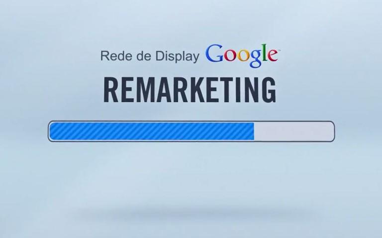Use o Remarketing para atingir clientes potenciais.