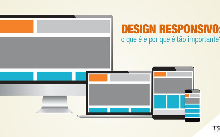 Design Responsivo: o que é e por que é tão importante?