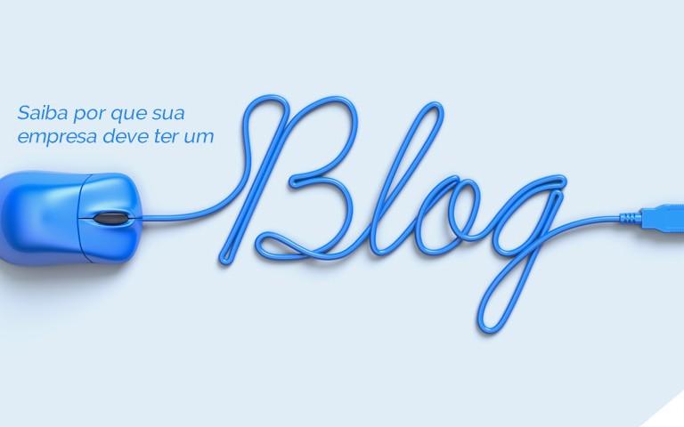 Saiba por que sua empresa deve ter um blog