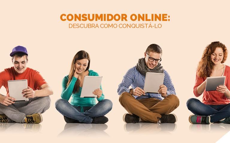 Consumidor online: descubra como conquistá-lo