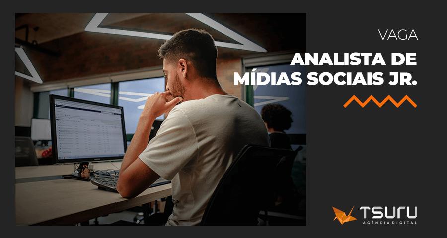 Vaga: Analista de Mídias Sociais Júnior