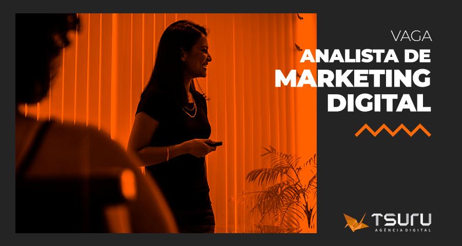 Vaga: Analista de Marketing Digital (Inbound)